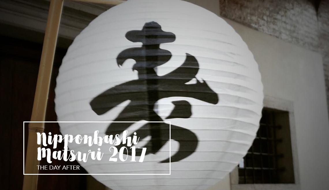 Nipponbashi Matsuri 2017 | The day after
