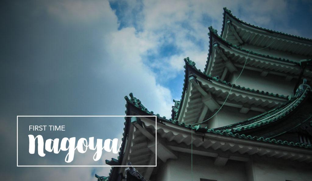 Visit Nagoya Japan for the first time