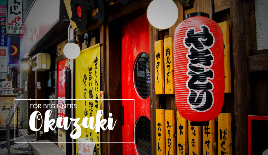 Visit Okazaki Japan for the first time