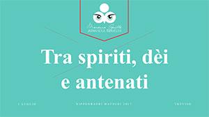 Tra spiriti, due e antenati