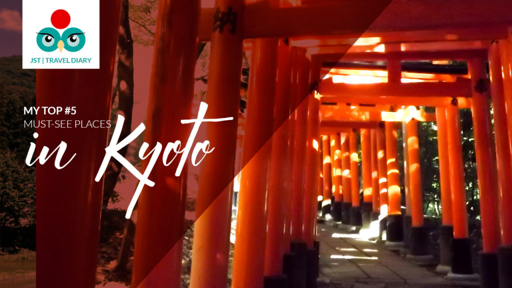 Japan travel tips Top 5 must-see places in Kyoto, Japan